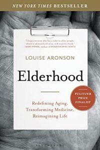 Cover of Elderhood by Louise Aronson